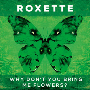 Roxette - The Rox Medley